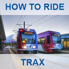 How to ride TRAX - click for more information